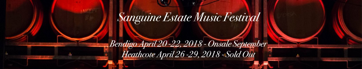 Sanguine Estate Music Festival